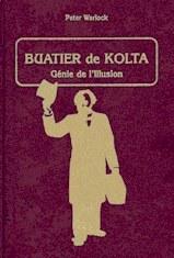 Buatier de Kolta - Génie de l'Illusion