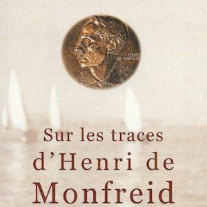 Sur les traces d'Henri de Monfreid de Freddy Tondeur